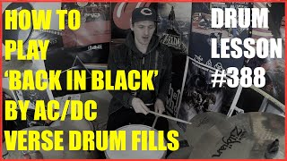How To Play The Verse Fills In AC/DC's 'Back In Black' - Drum Lesson #388