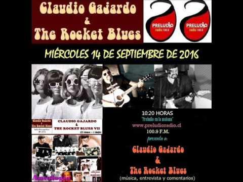 Claudio Gajardo & The Rocket Blues en Preludio Radio