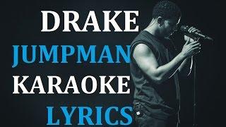 DRAKE - JUMPMAN (feat. FUTURE) KARAOKE COVER LYRICS