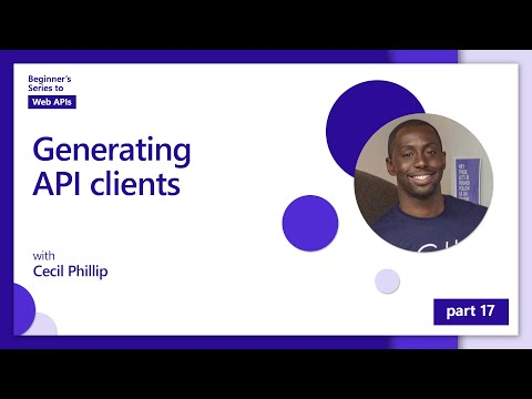 Generating API clients [17 of 18] | Beginner's Series to: Web APIs