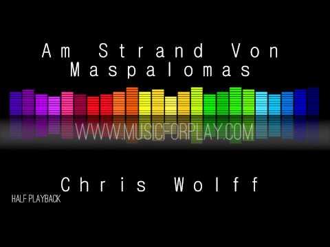 Am Strand Von Maspalomas - Chris Wolff - Halfplayback - Instrumental