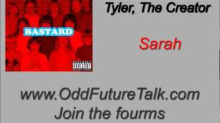 Tyler The Creator - Sarah [OFT]