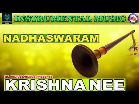 Krishna Nee Begane | Instrumental Music |  Nadswaram Solo | Classical Songs Instrumental