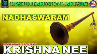 Krishna Nee Begane   Instrumental Music    Nadswaram Solo   Classical Songs Instrumental