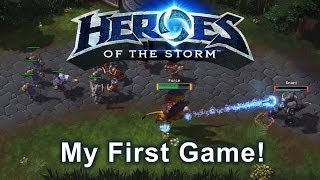 Heroes of the Storm - My First Game!