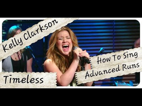 How To SING Advanced RUNS Like KELLY CLARKSON Timeless