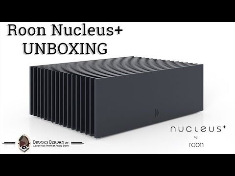 Roon Nucleus + UNBOXING!! - Brooks Berdan Ltd  - YouTube