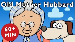 Old Mother Hubbard and More | Nursery Rhymes from Mother Goose Club!