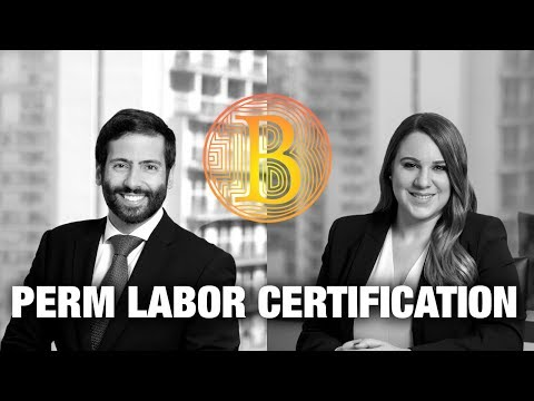 PERM Labor Certification - Immigration Attorneys
