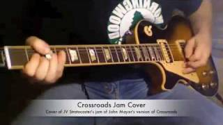 Crossroads Guitar Cover of JV Stratocasters Jam - Style of John Mayer