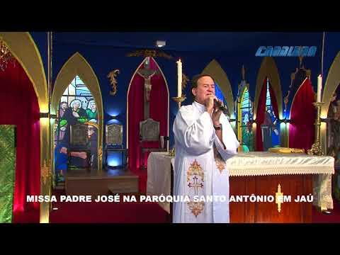 MISSA DAS BENÇÃOS PADRE JOSÉ ANTONIO -  PAROQUIA SANTO ANTONIO EM JAÚ - 15/07/2020
