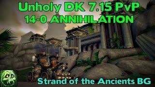 WoW Legion 7.15 Unholy DK PvP 14-0 ANNIHILATION - BG Commentary