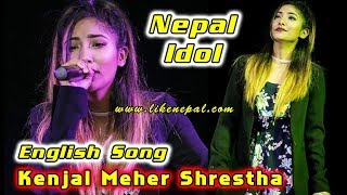 English Song by Kenjal Meher Shrestha ll Nepal Idol ll Live in UK