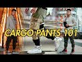 How To | WEAR CARGO PANTS (Streetwear)