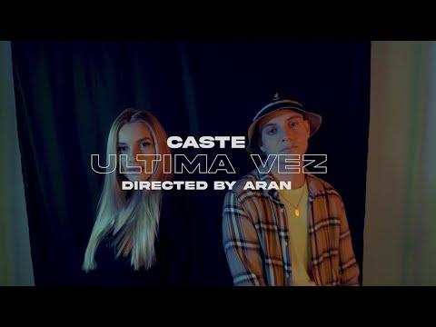 Download CASTE - ÚLTIMA VEZ (VIDEO OFICIAL)