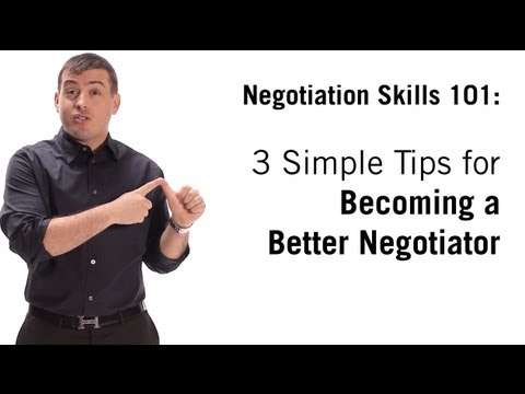Negotiation Skills: 3 Simple Tips On How To Negotiate