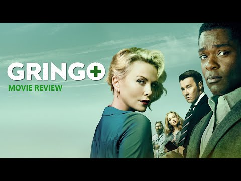 Gringo [2018] Movie   David Oyelowo, Charlize Theron, Joel Edgerton, Amanda Seyfried    Review