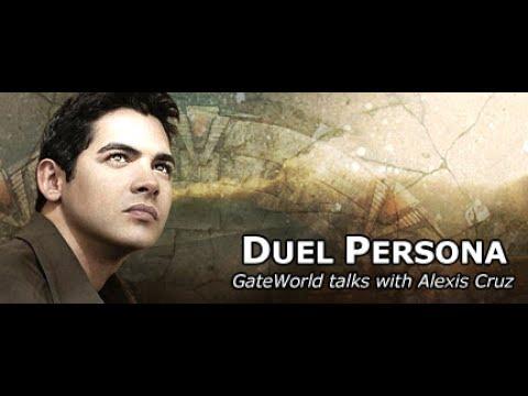 Duel Persona  with Alexis Cruz