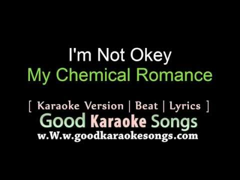 I'm Not Okey -  My Chemical Romance (Lyrics Karaoke) [ goodkaraokesongs.com ]