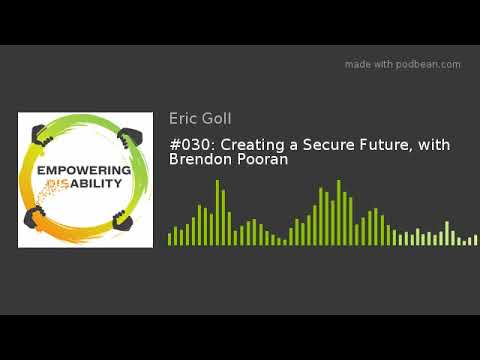 #030: Creating a Secure Future, with Brendon Pooran