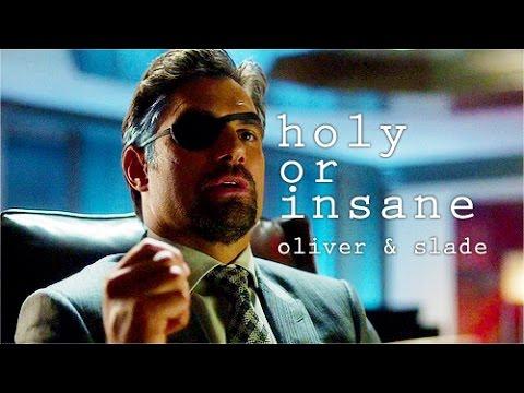 Holy or Insane (Oliver & Slade)