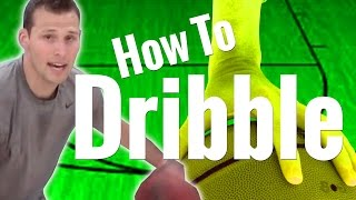 How To Dribble A Basketball Better | Basketball Dribbling Fundamentals Tutorial