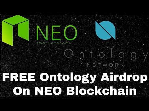 Big Opportunity! FREE Ontology Network Airdrop On NEO Blockchain