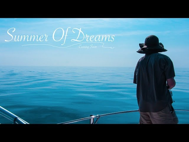 Summer of Dreams Teaser Trailer 2