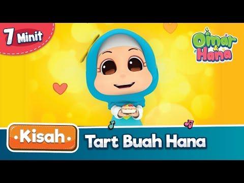 Kisah Omar & Hana   Tart Buah Hana
