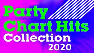 PARTY AND CHART HITS I COLLECTION 2020 I THE BEST MUSIC