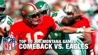#2: 1989 Comeback vs. Eagles   Top 10 Joe Montana Games of All Time   NFL Films