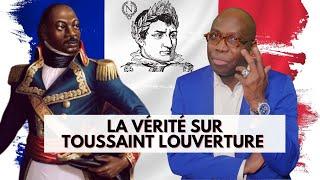 Dr JFA: La vérité sur Toussaint Louverture, l'esclave qui fit trembler Napoléon