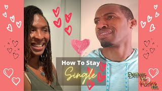 How to Stay Single | Deliver The Funny Minis