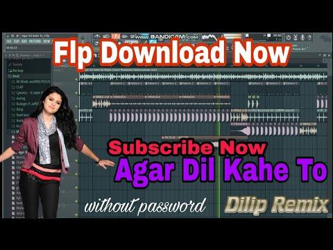 Agar Dil Kahe to flp download Old Song Dj Remix DjDilipRemix