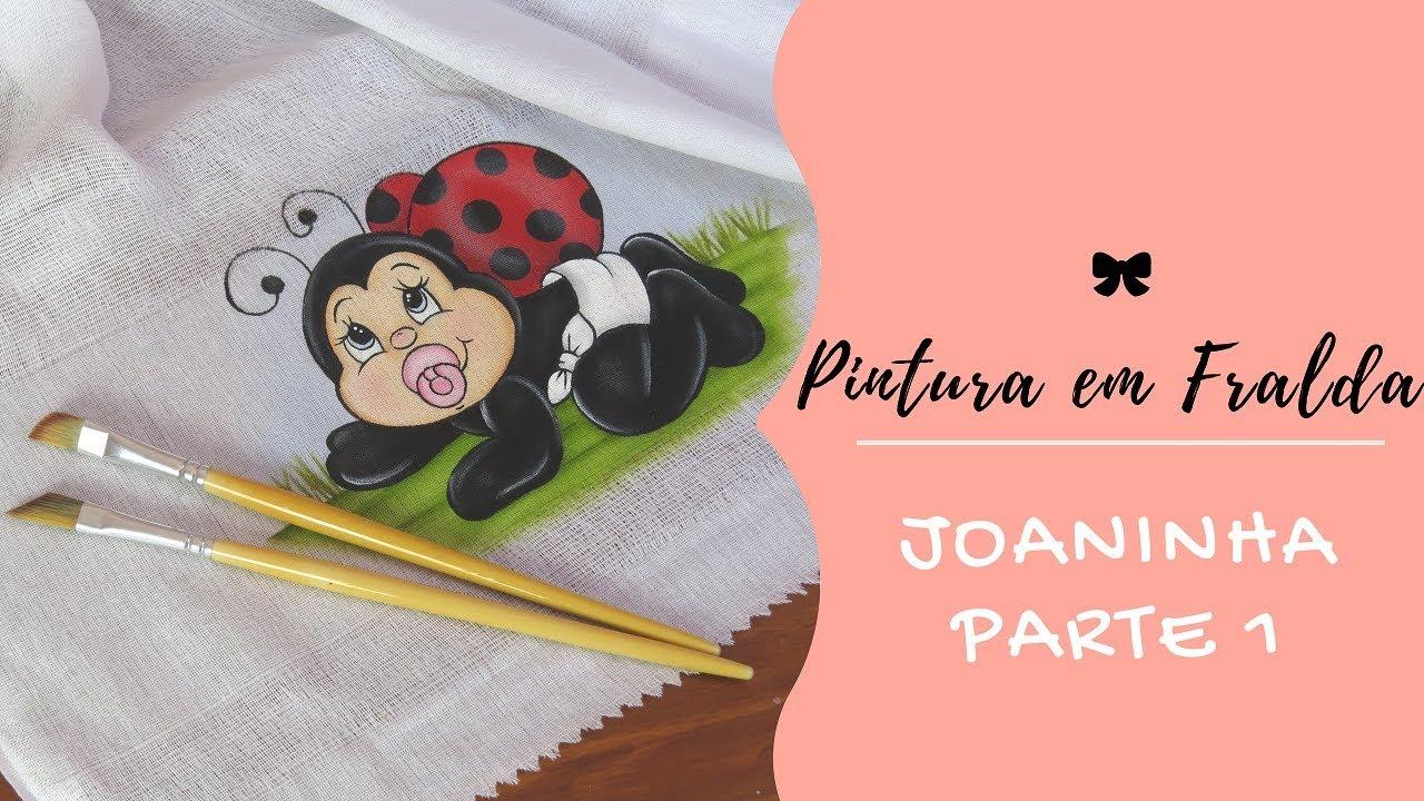 f79f39e7da PINTURA EM FRALDA PARA INICIANTE - JOANINHA PARTE 1 - YouTube