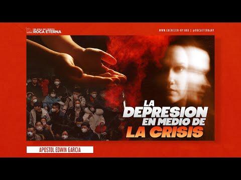 La Depresion En Medio De La Crisis (Apostol Edwin Garcia - Domingo 05/03/20)