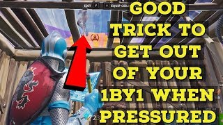 Good tip to get out of your 1by1 when pressured - Fortnite Tips And Tricks