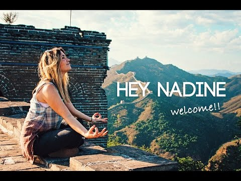 HEY NADINE - Welcome to my Channel!