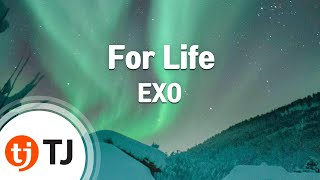 [TJ노래방] For Life - 엑소(EXO) / TJ Karaoke