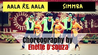 SIMMBA: Aala Re Aala | Dance Cover| Choreography by Enette D'souza