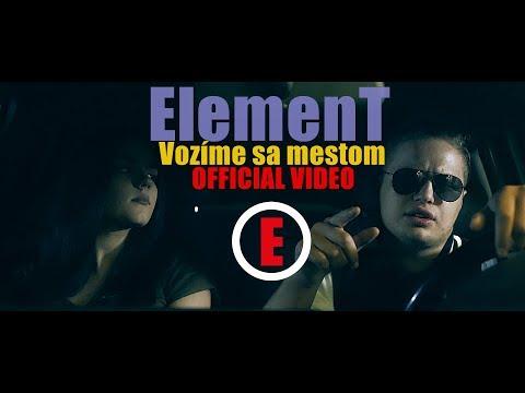 ElemenT - Vozíme sa mestom OFFICIAL VIDEO