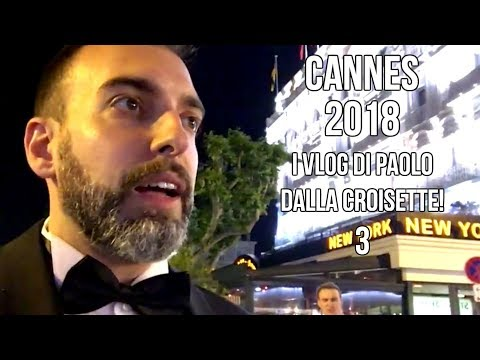 #CineFacts: Cannes 2018 - Paolo Cellammare daily vlog 3