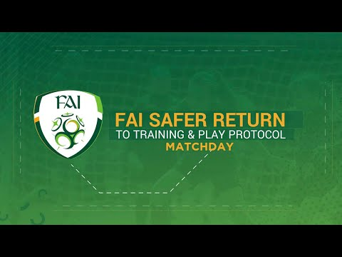 FAI Safer Return to Training & Play Protocol - Matchday