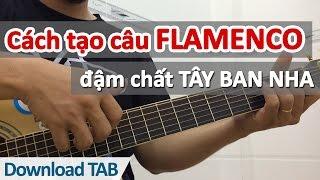 Cách tạo câu FLAMENCO đậm chất Tây Ban Nha | Học guitar online - Học đàn guitar | HocDanGhiTa.Net