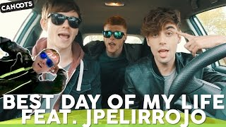 cahoots best day of my life feat jpelirrojo
