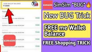 SimSim New BUG Trick,Simsim New trick, Simsim App New Working trick  SimSim Free Shopping Trick