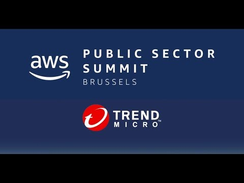 AWS Public Sector Summit Brussels – Trend Micro Sponsor Spotlight