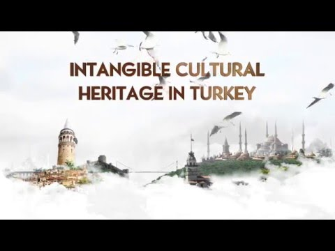 Intangible Cultural Heritage in Turkey