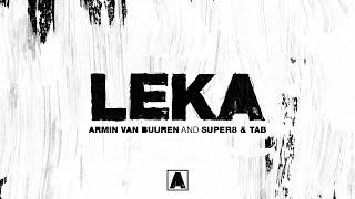 Armin van Buuren and Super8 & Tab - Leka (Extended Mix)
