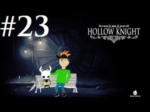 Hollow Knight - Part 23 - The Nail Arts - YouTube